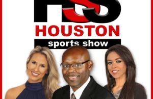 Houston Sports Show with Jerome Solomon, Lauren Leal, and Rachel Van Oranje